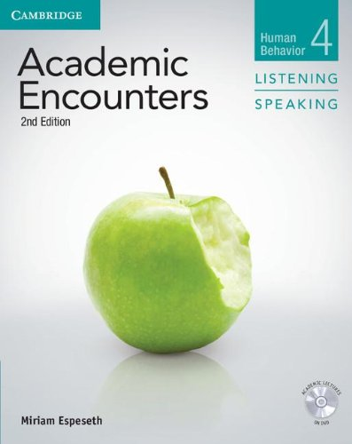 Academic Encounters 2nd Edition Level 4: Human Behavior - Listening and Speaking Student's Book with
