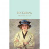 Macmillan Collector's Library: Woolf Virginia. Mrs Dalloway (HB)