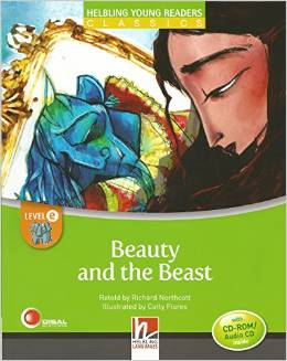 Helbling Young Readers Level E: The Beauty and the Beast with CD-ROM/Audio CD