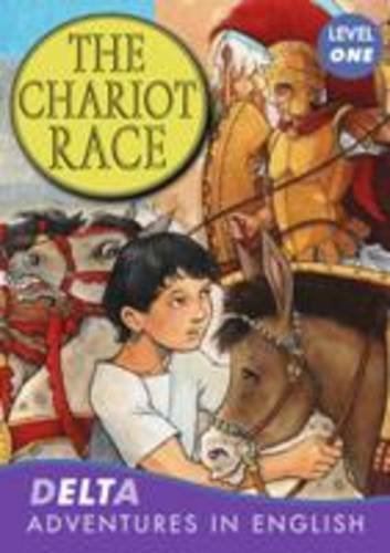 Delta Advenures in English: The Chariot Race. Level one + CD