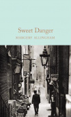 Macmillan Collector's Library: Allingham Margery. Sweet Danger (HB)