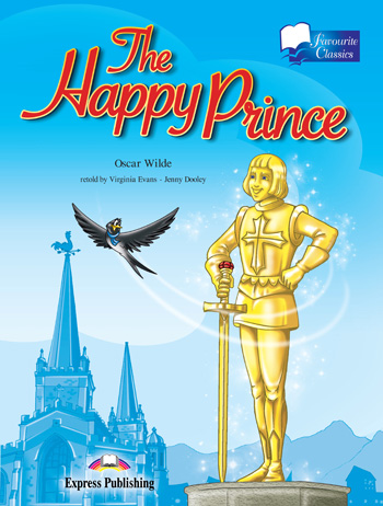 Favourite Classic Readers Level 2 The Happy Prince