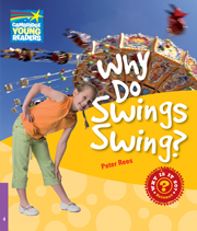 Factbooks: Why is it so? Level 4 Why Do Swings Swing?