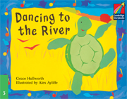 Cambridge Storybooks Level 3 Dancing to the River