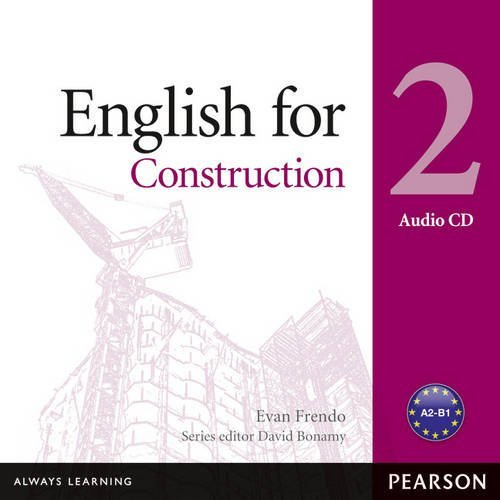 Vocational English Level 2 (Pre-intermediate) English for Construction Audio CD