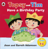 Ladybird: Topsy and Tim: Have a Birthday Party  (PB)