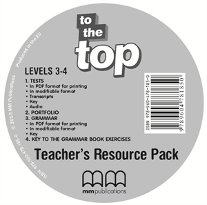 To the Top 3 - 4 Teacher's Resource CD/CD-ROM