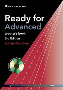 Ready for Advanced Third Edition Teacher's Book Pack