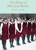 Macmillan Collector's Library: Spark Muriel. Prime of Miss Jean Brodie, the (HB)