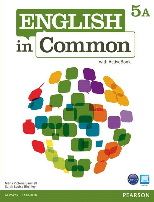 English in Common 5A Student Book and Workbook with ActiveBook and MyEnglishLab