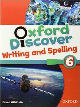 Oxford Discover 6  Writing and Spelling