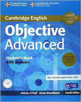 Objective Advanced 4th Edition (for revised exam 2015) Student's Book Pack (Student's Book with Answers with CD-ROM and Class Audio CDs (2))