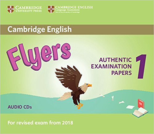 Cambridge English (for Revised Exam from 2018) Flyers 1 Audio CD (2) (Лицензия)
