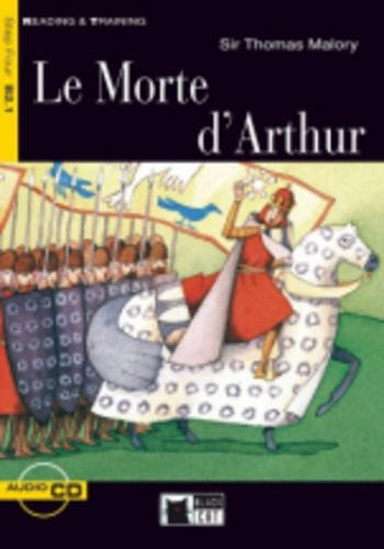 Reading & Training Step 4: Le Morte D'Arthur  + CD