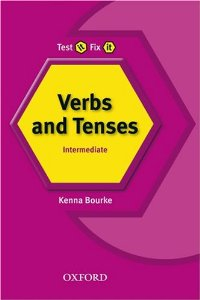 Test it, Fix it Verbs and Tenses: Intermediate