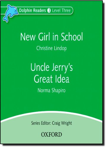 Dolphin Readers 3 New Girl in School & Uncle Jerry's Great Idea - Audio CD