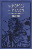 Day David. Heroes of Tolkien