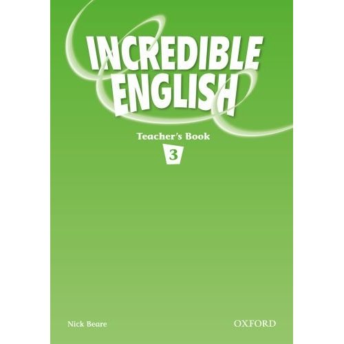 Incredible English 3 Teacher's Book
