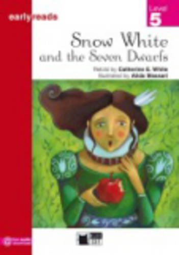 Black Cat Earlyreads Level 5: Snow White and the Seven Dwarfs