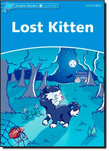 Dolphin Readers 1 Lost Kitten