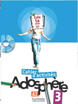 Adosphere 3 - Cahier d'activites + CD-Rom