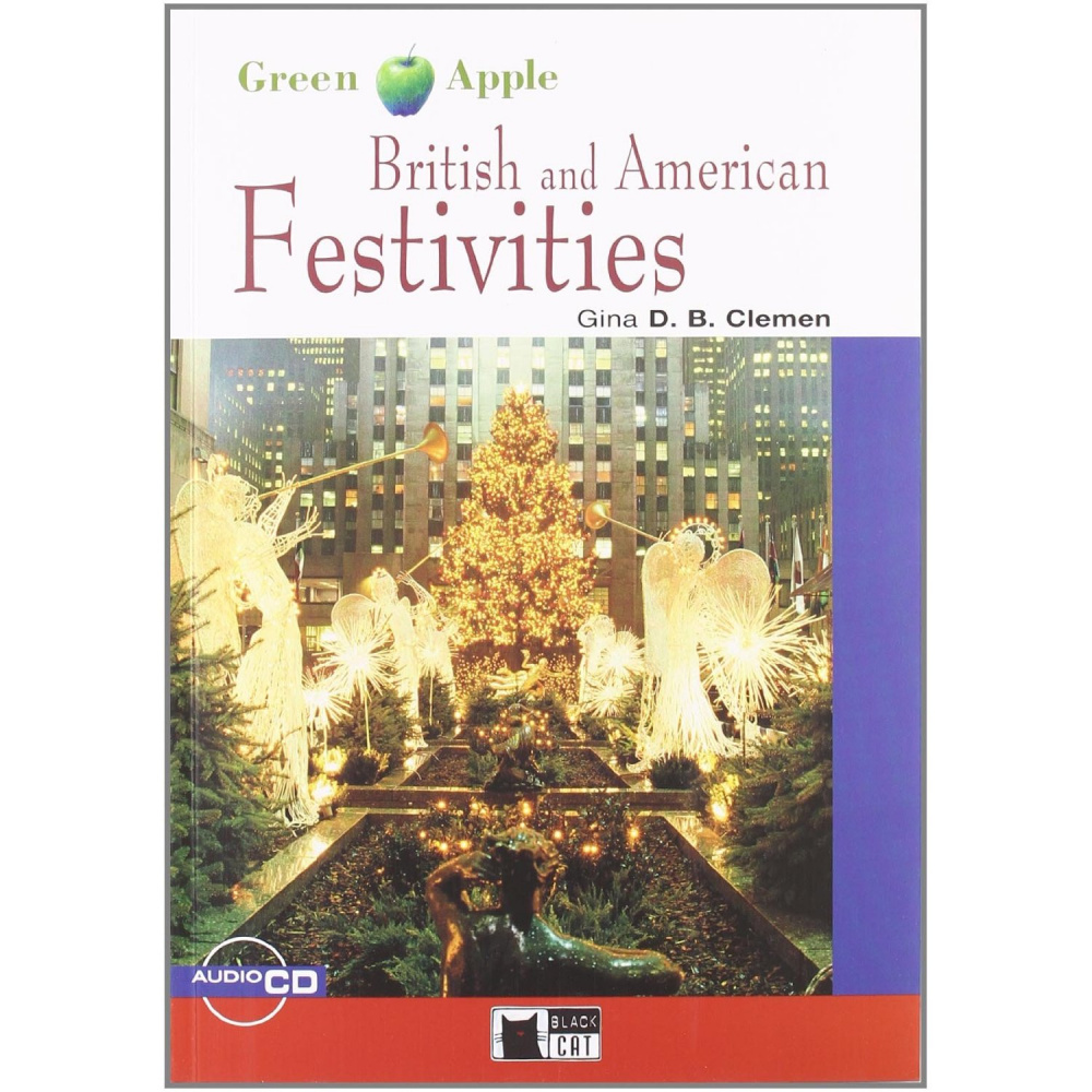 Green Apple Starter:  British and American Festivities with Audio CD