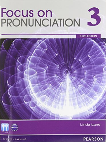 Focus on Pronunciation Third Edition 3 Student Book with Class Audio CD