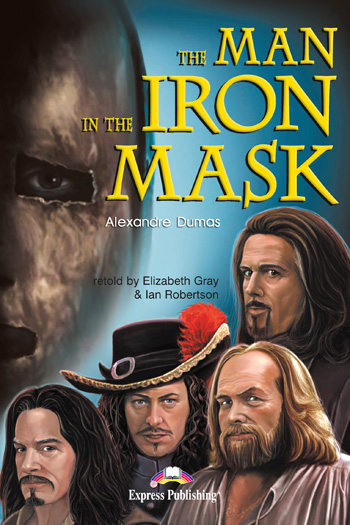 Graded Readers Level 5 The Man in the Iron Mask