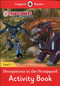 Ladybird: Transformers: Decepticons in the Scrapyard Activity Book