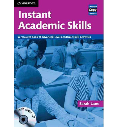 Instant Academic Skills with Audio CD: A Resource Book of Advanced-level Academic Skills Activities