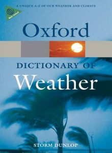 A Dictionary of Weather  (Oxford Paperback Reference)