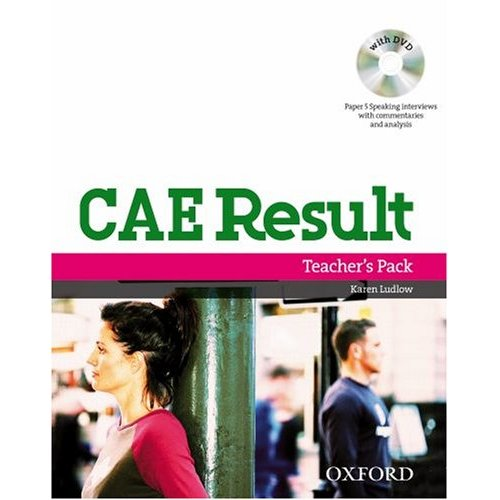 CAE Result: Teacher's Pack including Assessment Booklet with DVD and Dictionaries Booklet