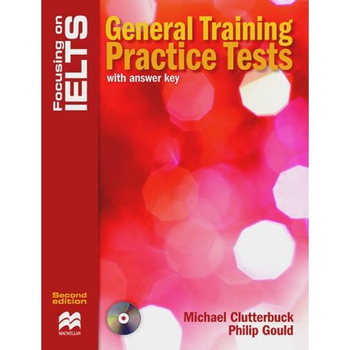 Focusing on IELTS: General Training Practice Tests with key + Audio CD Pack
