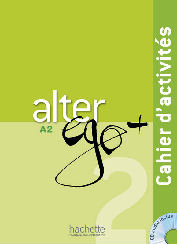 Alter Ego Plus 2 Cahier d'activites + CD audio