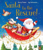 Timms Barry. Santa to the Rescue!  (PB) illustr.