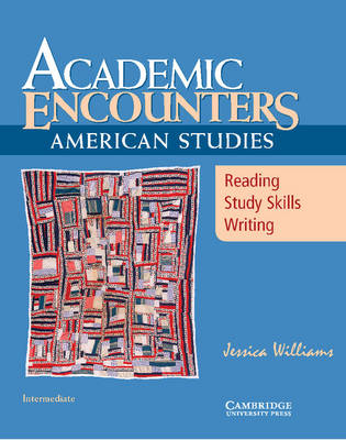 Academic Encounters: American Studies - Reading Student's Book