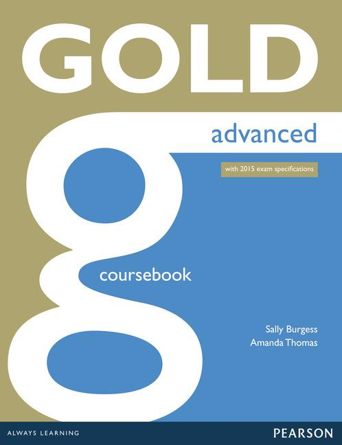 Gold Advanced (new edition for 2015 exams) Coursebook with online audio