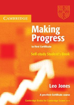 Making Progress to First Certificate Self Study Student's Book (Cambridge Books for Cambridge Exams)