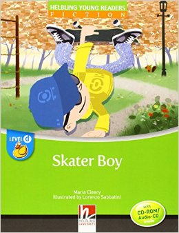 Helbling Young Readers Level D: Skater Boy with CD-ROM/audio CD