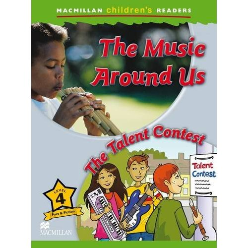 Macmillan Children's Readers Level 4 - Making Music - The Talent Contest