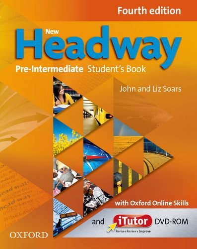 New Headway Pre-Intermediate Fourth Edition Student's Book with iTutor and Oxford Online Skills