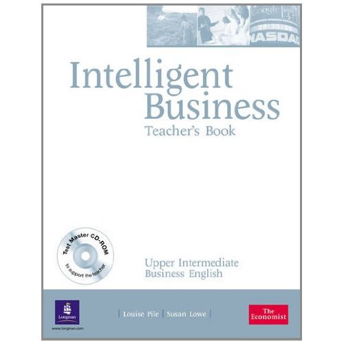 Intelligent Business Upper-Intermediate Teacher's Book (with Test Master CD-ROM)