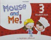 Mouse and Me! 3 Student's Book Pack