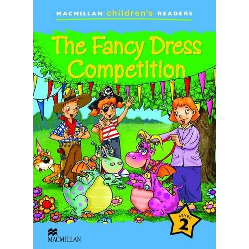 Macmillan Children's Readers Level 2 - The Fancy Dress Competition