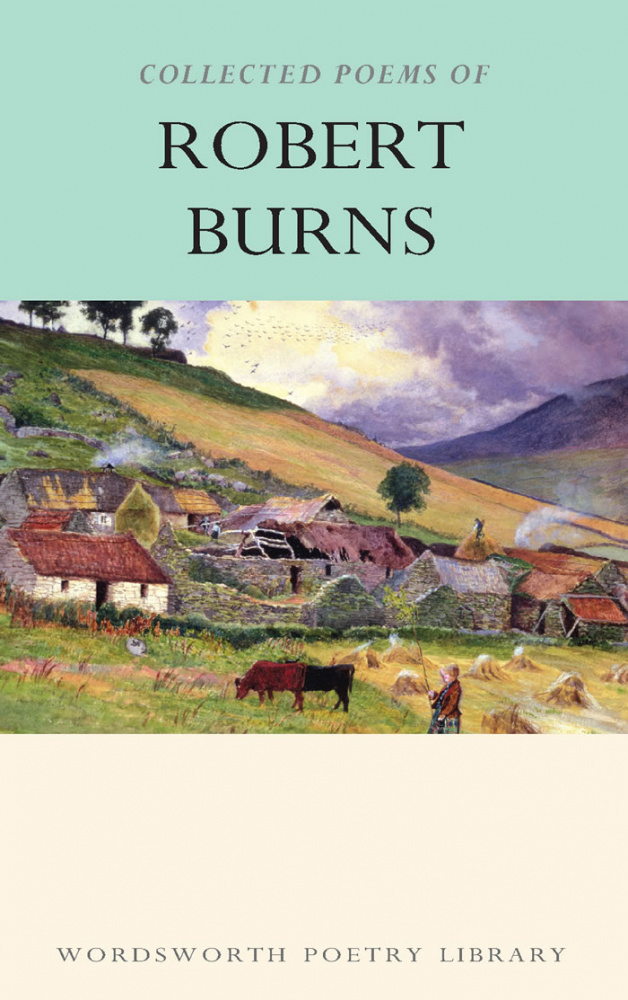 Burns R. The Collected Poems Of Robert Burns