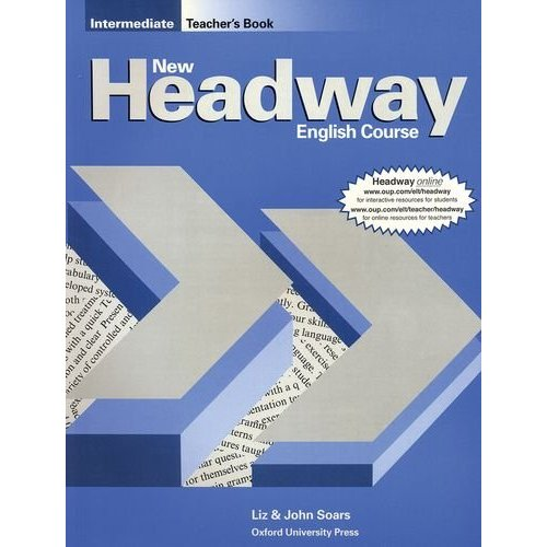 New Headway Intermediate Teacher's Book (including Tests)