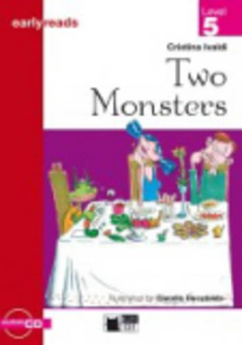 Black Cat Earlyreads Level 5: Two Monsterst with Audio CD