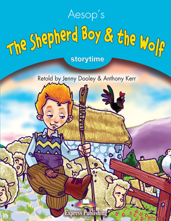 Stage 1 - The Shepherd Boy & the Wolf Pupil's Book