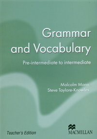 Macmillan Exam Skills For Russia. Grammar and Vocabulary: Pre-Intermediate to Intermediate Teacher's Book