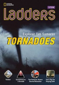 Ladders Science 4: Explorer Tim Samaras: Tornadoes (on-level)